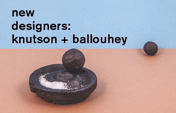 introducing knutson + ballouhey
