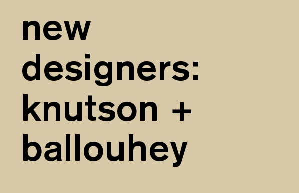 introducing knutson + ballouhey